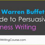 The Warren Buffet Guide to Persuasive Business Writing