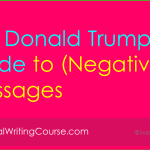 Donald Trump's Guide to Delivering Negative Business Messages