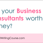 Are your Business Consultants worth the money?