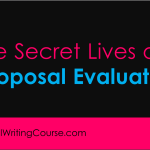 The Secret Lives of… Proposal Evaluators