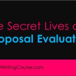 The Secret Lives of… Proposal Evaluators