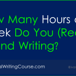 How Many Hours a Week Do You (Really) Spend Writing?