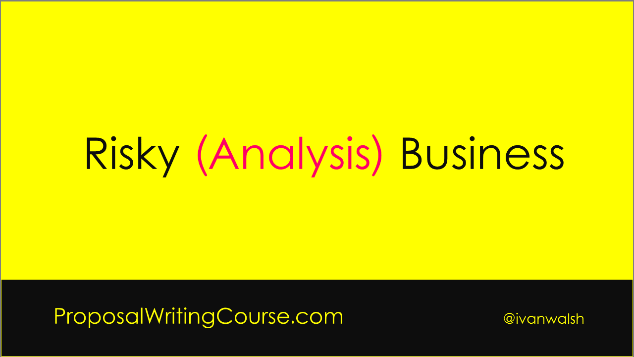 Writing the risk analysis section for business proposals proposal risk analysis toneelgroepblik Gallery